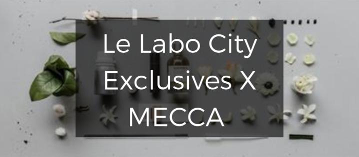 Le Labo City Exclsuives x MECCAEvent