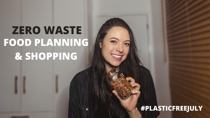 Come Zero Waste, Healthy, Vegan Meal Planning and Food Shopping withMe